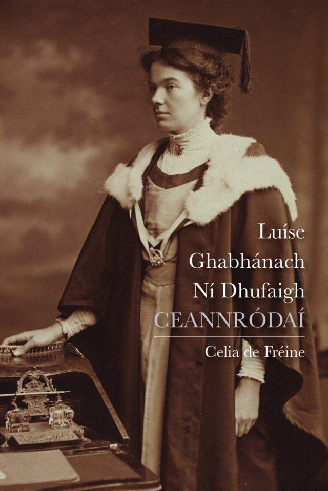 Cover of De Freine - Luise Ghabhnach Ni Dhufaigh: CEANNRODAI