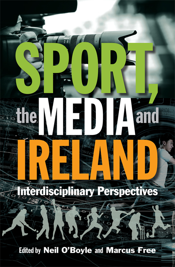 Sport, the Media and Ireland: Interdisciplinary Perspectives